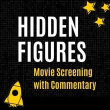 Hidden Figures: Live Streaming with Commentary promotional image
